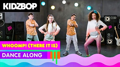 KIDZ BOP WHOOMP THERE IT IS